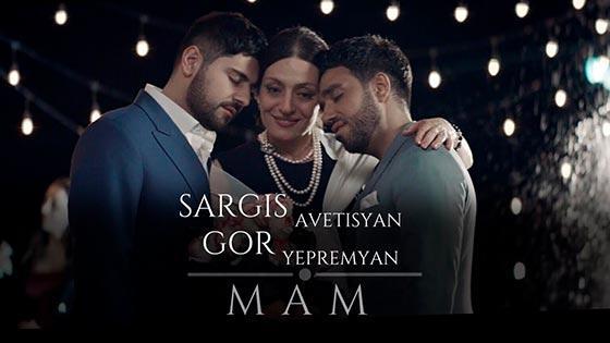 Sargis Avetisyan & Gor Yepremyan - Mam
