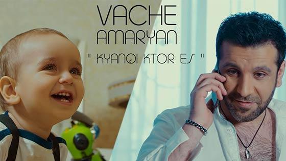 Vache Amaryan - Kyanqi ktor es