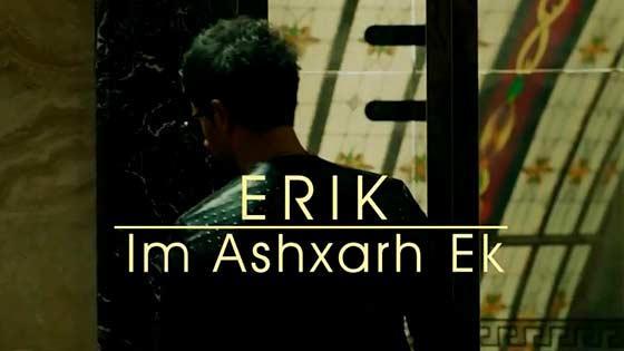 Erik - Im Ashxarh Ek