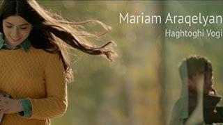 Mariam Araqelyan - Haghtoghi Vogi