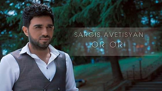 Sargis Avetisyan - Or Ori