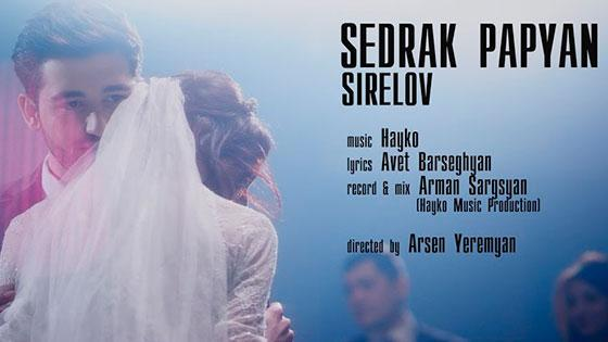 Sedrak Papyan - Sirelov